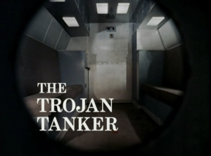 Department S_The Trojan Tanker Title Shot