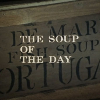 Department S_Soup of the day Title Shot