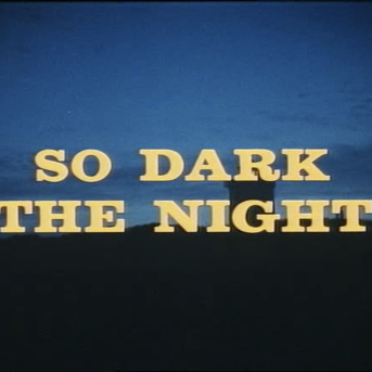 So Dark the Night Title Shot