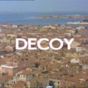 The Protectors_Decoy Title Shot 2
