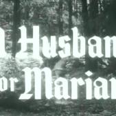 RobinHood_A Husband for Marian Title Shot