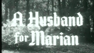 RobinHood_A Husband for Marian Title Shot