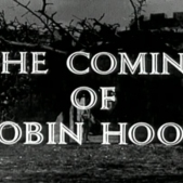 RobinHood_The Coming of Robin Hood09