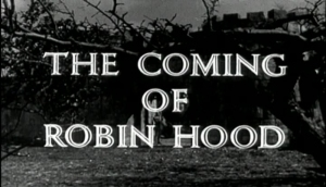 RobinHood_The Coming of Robin Hood09