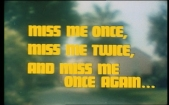 The Adventurer_Miss Me Once, Miss Me Twice and Miss Me Once Again Title Shot