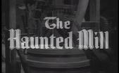 RobinHood_The Haunted Mill Title Shot