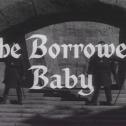 Robin Hood_The Borrowed Baby Title Card